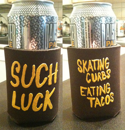 Such Luck - Coozie